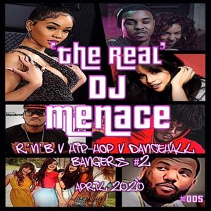 R'n'B v Hip-Hop v Dancehall Bangers #2 April 2020 [#005] @the_real_dj_menace