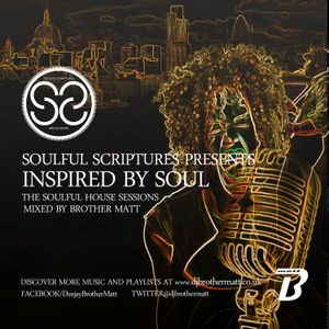 Inspired By Soul (Soulful Scriptures Mix - Summer 2015)
