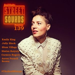 SoulNRnB's Street Sounds Sessions 139