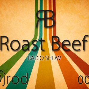Djrod - Roast Beef Radio Show 008