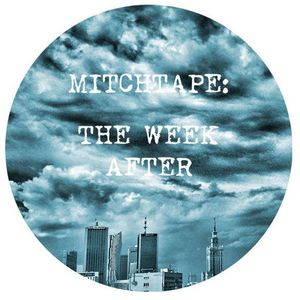 MitchTape: The Week After (Sept '14)