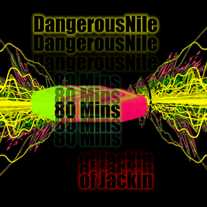 DangerousNile Jackin House Mix Summer 2012