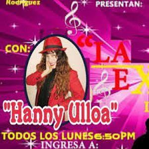 CHARLAS DE NOCHE CON HANNY ULLOA DESDE LA EXITOSA SOLTERO POR CONVICCION 28-06-16