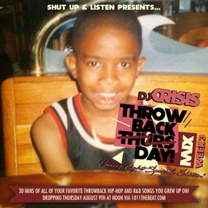 DJ Crisis #ThrowbackThursdayMIX week 3 (Ladies Night Edition) 8.9.12