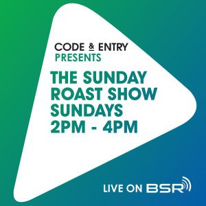 Code & Entry Presents - The Sunday Roast Show - 9th June 2019