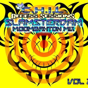 Slamsterdam: C.H.I.L. Recess Sessions at Toby's vol. 2