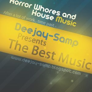 Horror Whores and House Music (Mixed by Dj Samp)