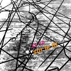 JS 19 sur le fil (hit that string!)