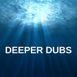 DeeperDubs # 2