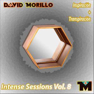 David Morillo - Intense Sessions Vol 8 - Inspiración + Transpiración