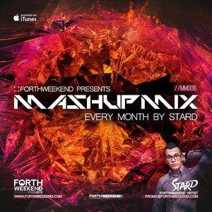 ForthWeekend - MashUp Mix #008 by STARD