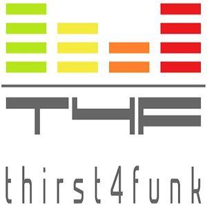 Thirst4funk 29 July 2015 Sound Fusion Radio