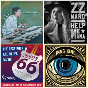 Route 66 Rock & Blues Radio Show (02/07/17) NEW King King & ZZ Ward tracks plus live Steve Winwood