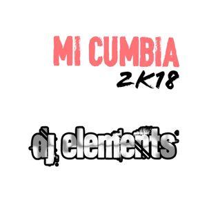 Mi Cumbia Kumbia 2k18