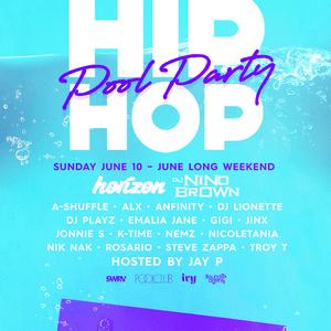 Ivy Hip-Hop Pool Party - June 10 -2018 by DJ NINO BROWN