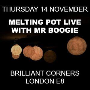 Melting Pot Live at Brilliant Corners - 14 Nov 2019