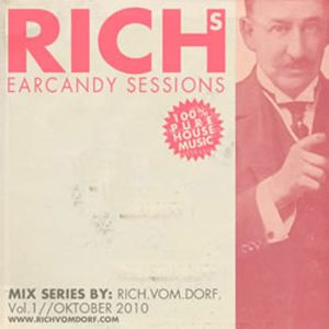 RICHS EARCANDY SESSIONS VOL1(oktober 2010)