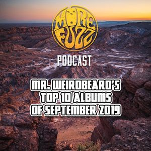 More Fuzz Podcast - Top 10  Albums Of September 2019