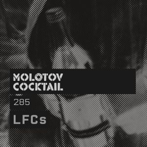 Molotov Cocktail 285 with LFCs