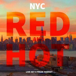NY Red Hot Mix (Liveset @ Freak Market)