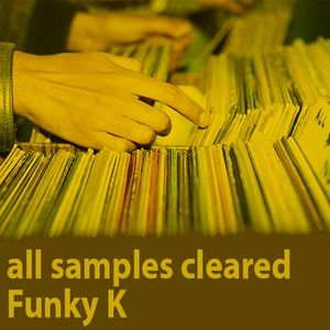 all samples cleared // 2008 Livemix / Funky k