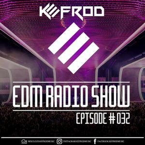 EDM RADIO SHOW 032