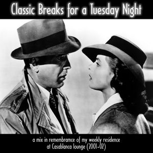 Classic Breaks for a Tuesday Night (2000-2002)