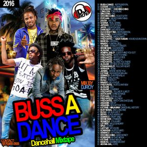 DJ ROY BUSS A DANCE DANCEHALL MIX 2016
