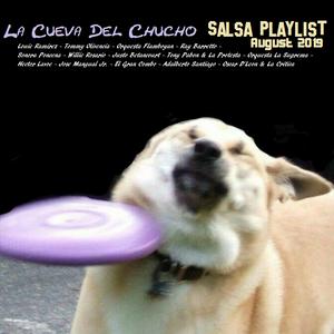 La Cueva Del Chucho Salsa Playlist August 2019