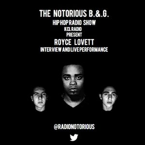 Royce Lovett - Wednesday 30th April - Notorious B.&.G.