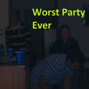 Worst Party Ever - Episode 72