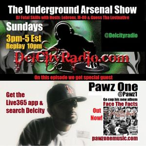 The Underground Arsenal Show with Special Guest Pawz One
