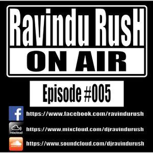 Dj Ravindu Rush Club Mix Tape [Episode #005]