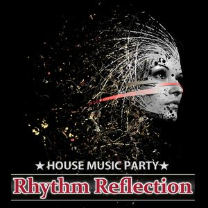"""Rhythm Reflection"" House Mix - MAR.2016 ""Soul Of A DJ"""