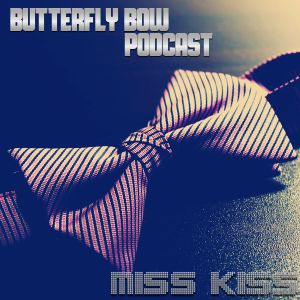 Butterfly Bow Podcast - Episode 2