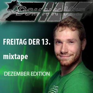 Freitag der 13.12.13 Mixtape - Dominik Vee