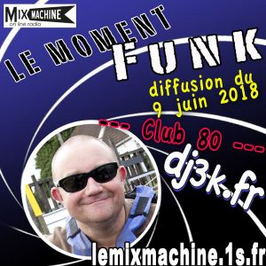Moment Funk 20180609 by dj3k