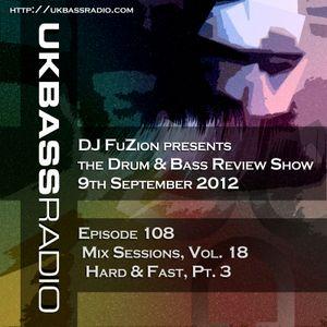 Ep. 108 - Mix Sessions, Vol. 18 - Hard & Fast Pt. 3
