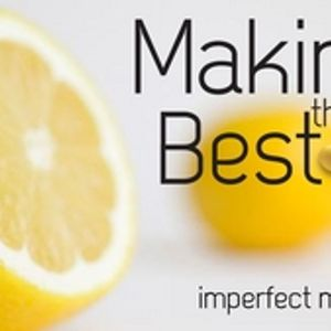 Making the Best of It: Imperfect Moms - Audio