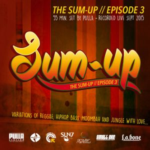The Sum-up - Episode 3 by PULLA