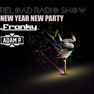 Reload Radio Show #20 NEW YEAR NEW PARTY part 3.