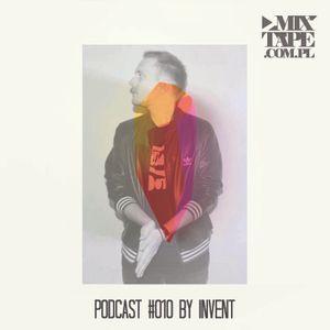 Mixtape.com.pl podcast010: Invent