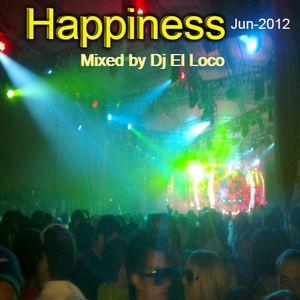 Happiness Ibiza - Jun-2012 Mixed by Dj El Loco
