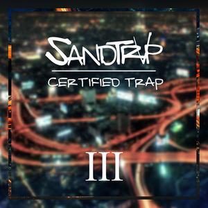Certified Trap Vol 3