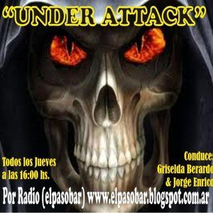 UNDER ATTACK N° 83 Programa de radio (elpasobar) Melo Cba