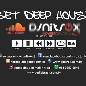 Set Deep House - Agosto 2014 - Dj Nitrox