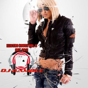 DJ Gamble - Electro House Vol 6 Live Set