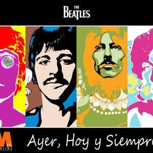 """Ayer Hoy Y Siempre """"The Beatles"""" 24 Marzo 2016"""