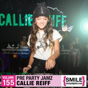 Callie Reiff's Pre Party Jamz for NickyDigital.com