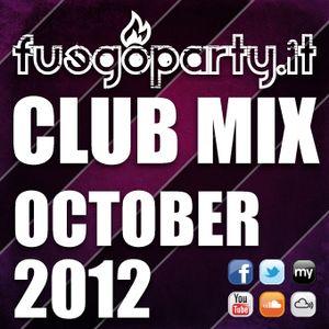 Fuego Party ::: CLUB MIX - October 2012